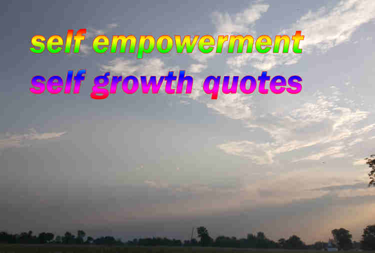 self empowerment self growth quotes
