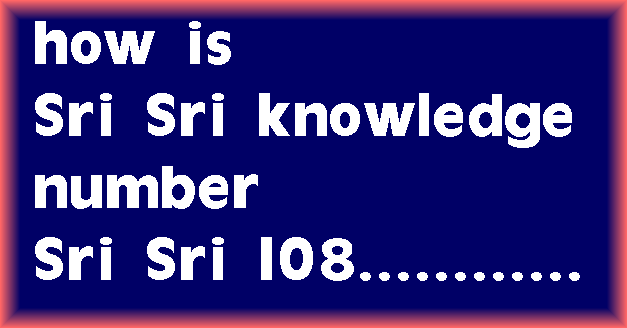 Sri Sri knowledge